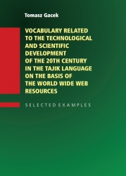 Vocabulary_Related_to_the_Technological_and_Scientific_Development_of_the_20th_century_in_the_Tajik_Language_on_the_Basis_of_the_World_Wide_Web_