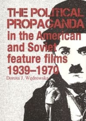 The_Political_Propaganda_in_the_American_and_Soviet_feature_films_1939_1970