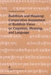 Buddhism_and_Meaning__Comparative_Assessment_of_Buddhist_Views_on_Cognition__Meaning_and_Language_