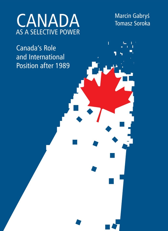 Canada_as_a_Selective_Power._Canada_s_Role_and_International_Position_after_1989_