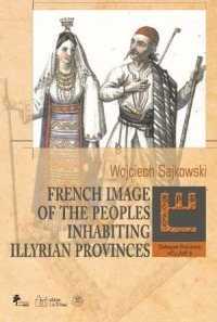 French_Image_of_the_Peoples_Inhabiting_Illyrian_Provinces