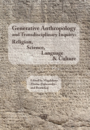Generative_Anthropology_and_Transdisciplinary_Inquiry__Religion__Science__Language___Culture
