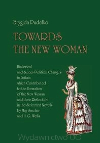 Towards_The_New_Woman._Historical_and_Socio_Political_Changes_in_Britain_which_Contributed_to_the_Formation_of_the_New_Woman_a_