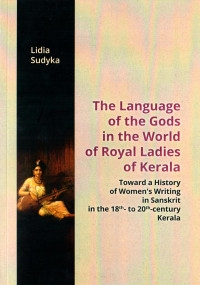 The_Language_of_the_Gods_in_the_World_of__Royal_Ladies_of_Kerala