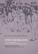 Sport_and_Religion._Muscular_Christianity_and_the_Young_Men_s_Christian_Association._Ideology__Activity_and_Expansion