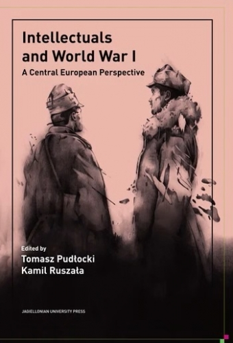 Intellectuals_and_World_War_I._A_Central_European_Perspective