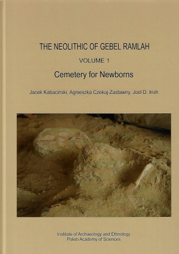 The_Neolithic_of_Gebel_Ramlach__vol._1__Cemetery_for_Newborns_