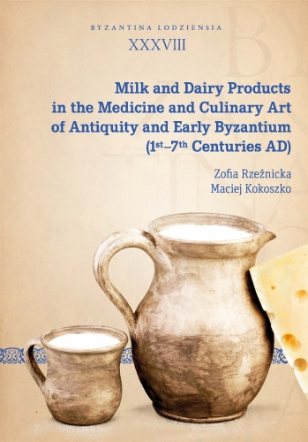 Milk_and_Dairy_Products_in_the_Medicine_and_Culinary_Art_of_Antiquity_and_Early_Byzantium__1st_7th_Centuries_AD_