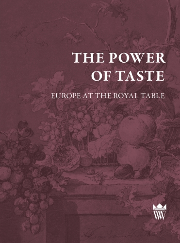 The_Power_of_Taste._Europe_at_the_Royal_Table_
