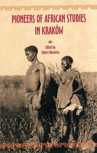 Pioneers_of_African_Studies_in_Krakow