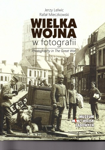 Wielka_wojna_w_fotografii._Photography_in_The_Great_War