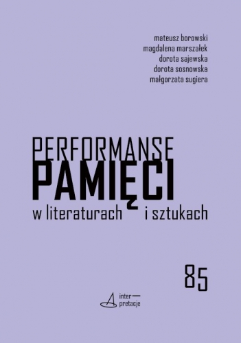 Performanse_pamieci_w_literaturach_i_sztukach
