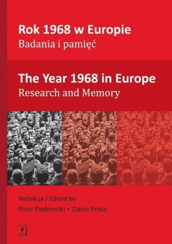 Rok_1968_w_Europie._Badania_i_pamiec._The_Year_1968_in_Europe._Research_and_Memory