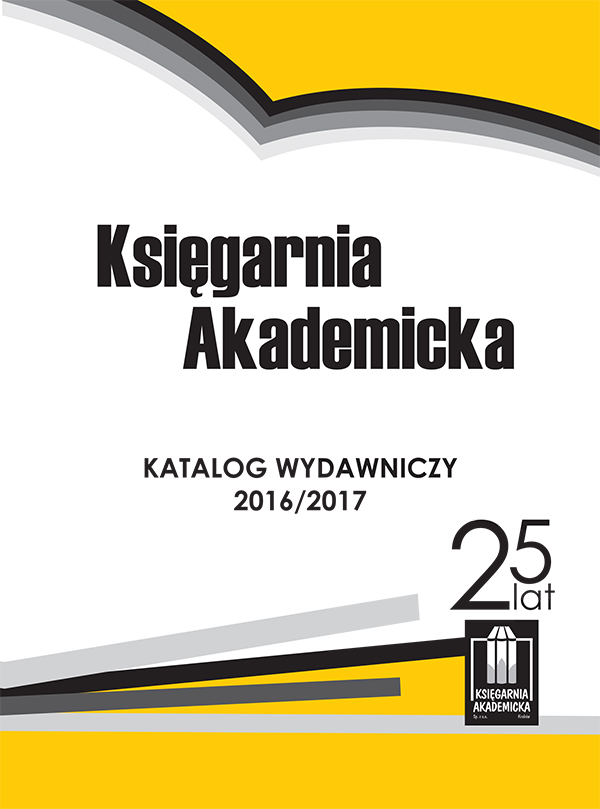 Ksiegarnia Akademicka Publishing Catalogue 2016/2017