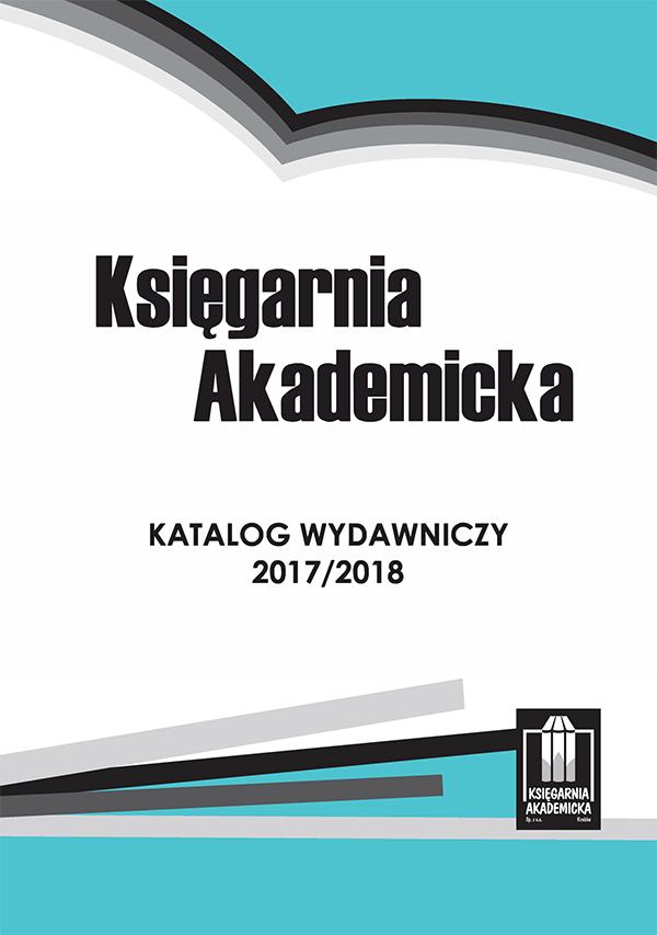 Ksiegarnia Akademicka Publishing Catalogue 2017/2018